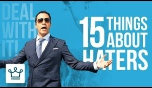 Video: 15 Things You Should Know About Your Haters